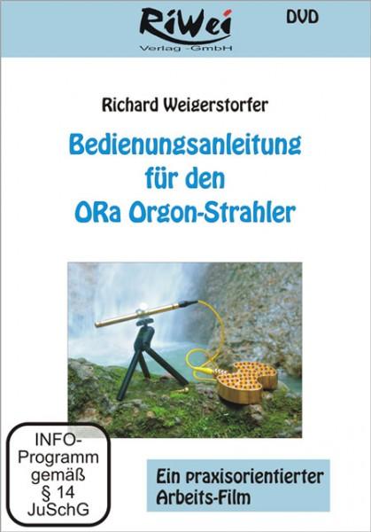 Richard Weigerstorfer - Anleitung für ORa Orgon-Strahler (DVD)