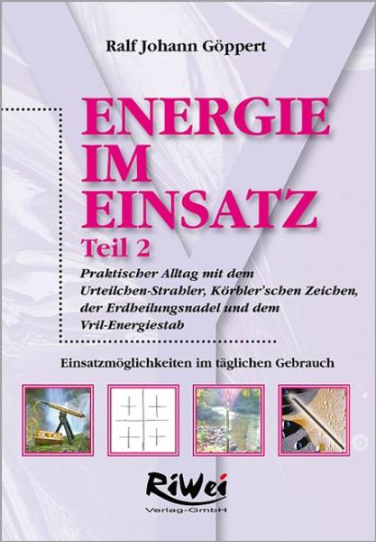 Ralf Johann Göppert - Energie im Einsatz - Teil 2