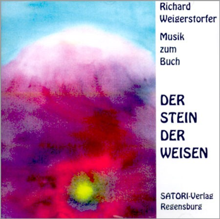 Richard Weigerstorfer - Stein der Weisen (CD)