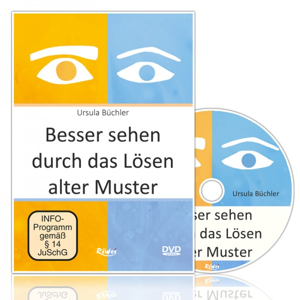 Ursula Büchler- Besser sehen durch das Lösen alter Muster (DVD)
