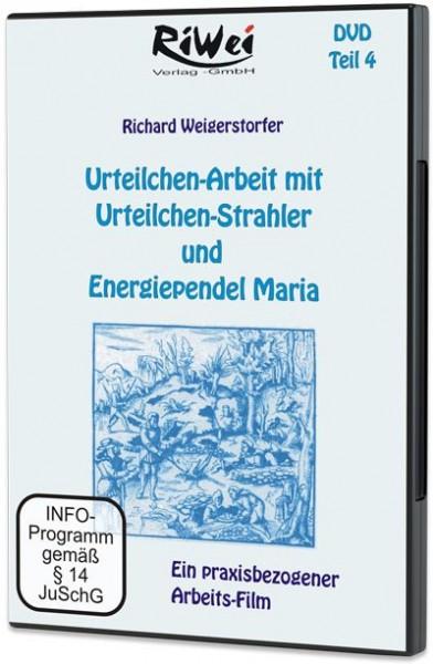 Richard Weigerstorfer - Urteilchenarbeit mit Urteilchen-Strahler und Pendel Maria (DVD)