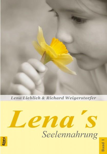 Lieblich & Weigerstorfer- Lena's Seelennahrung Band 1