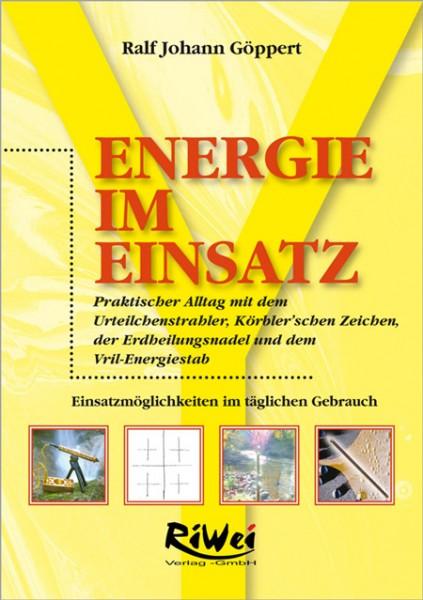 Ralf Johann Göppert - Energie im Einsatz - Teil 1