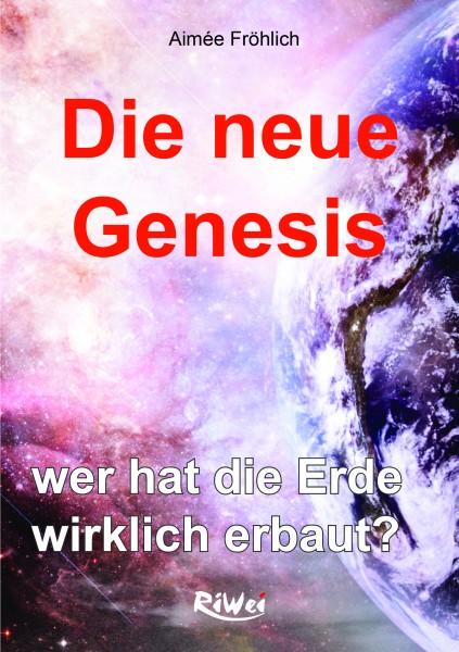 Fröhlich- Die neue Genesis