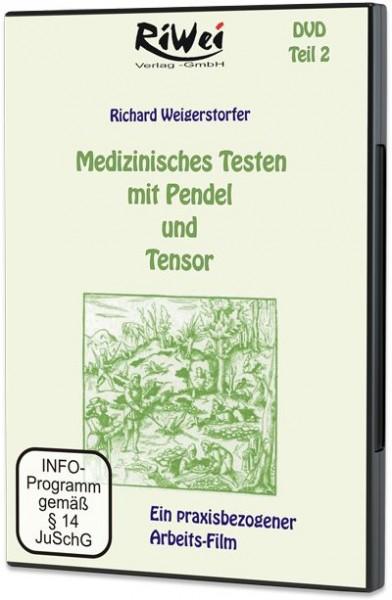 Richard Weigerstorfer - Medizinisches Testen mit Pendel und Tensor (DVD)