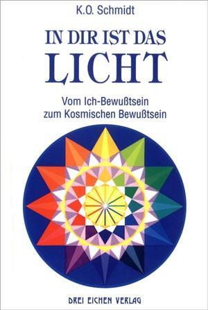 Karl-Otto Schmidt - In dir ist das Licht