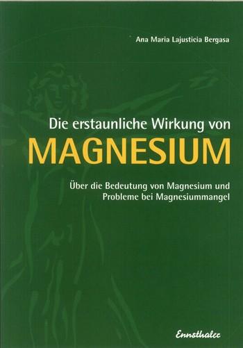 Bergasa - Die erstaunliche Wirkung von Magnesium
