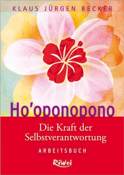 Klaus Jürgen Becker - Ho'oponopono - Arbeitsbuch