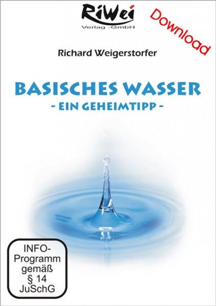 Richard Weigerstorfer - Basisches Wasser - ein Geheimtip