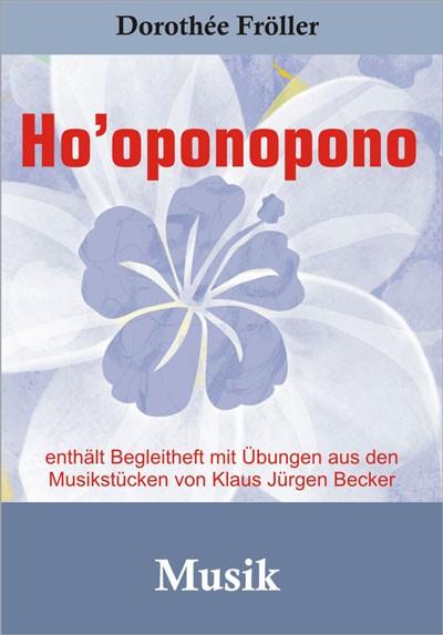 Dorothée Fröller - Ho'oponopono Musik