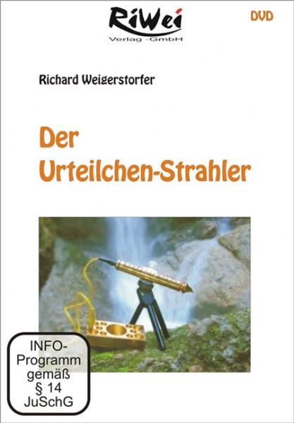 Richard Weigerstorfer - Der Urteilchen-Strahler (DVD)