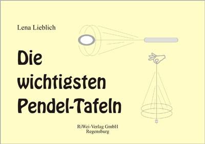 Lena Lieblich - Die wichtigsten Pendel-Tafeln