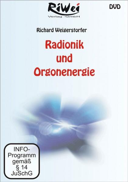 Richard Weigerstorfer - Radionik- und Orgonenergie (DVD)
