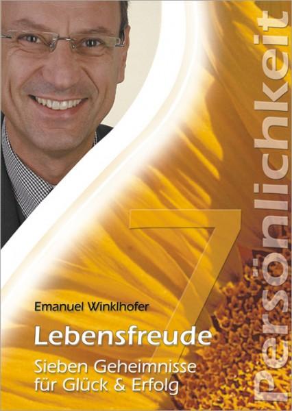 Emanuel Winklhofer - Lebensfreude - Sieben Geheimnisse für Glück und Erfolg (CD)