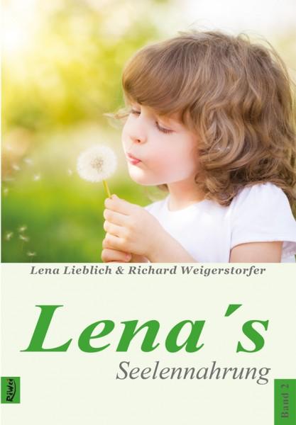 Lieblich & Weigerstorfer- Lena&#180-s Seelennahrung Band 2