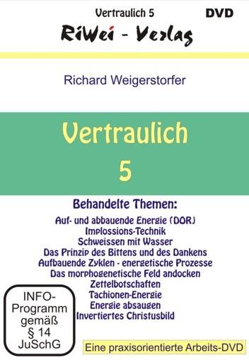 Richard Weigerstorfer - Vertraulich 5 (DVD)