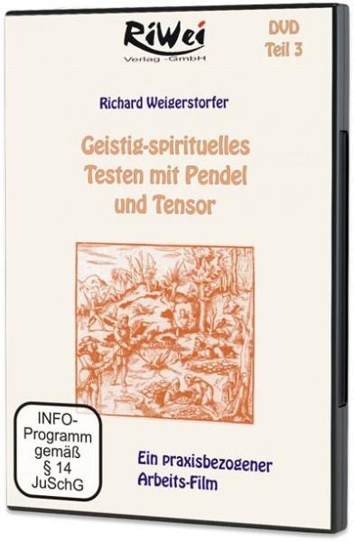 Richard Weigerstorfer - Geistig-spirituelles Testen mit Pendel und Tensor (DVD)