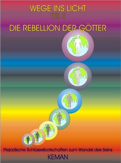 Keman - Wege ins Licht - Teil 2 - Die Rebellion der Götter